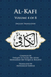 Al-Kafi, Volume 4 of 8: English Translation