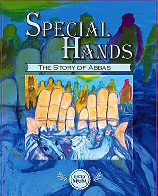 Special Hands: The Story of Abbas-al-Burāq