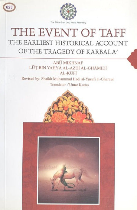 The event of Taff - The Earliest Historical Account of the Tragedy of Karbala