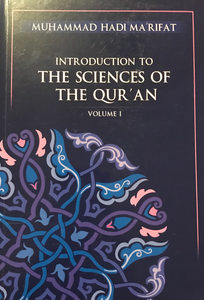 Introduction to the Sciences of the Qur'an Volume I & Volume II