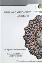 Load image into Gallery viewer, An Islamic Approach to Lifestyle: Leadership