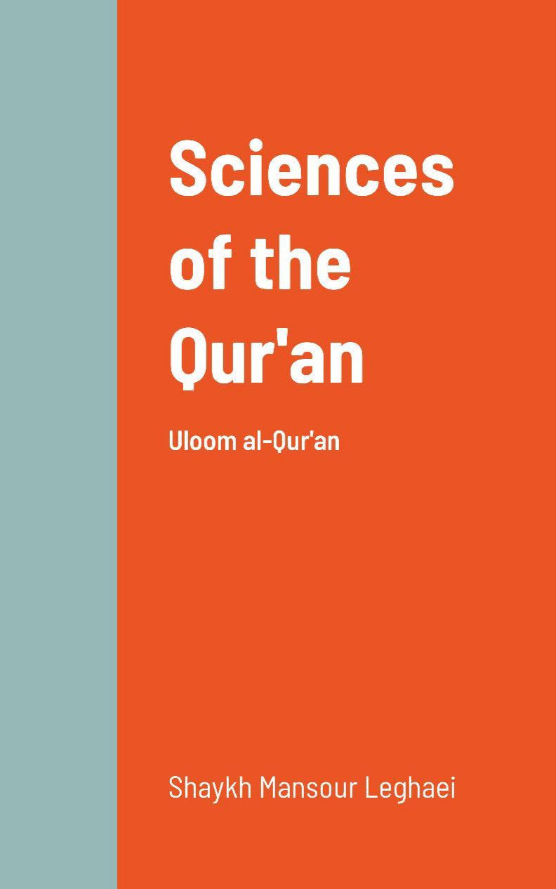 Sciences of the Qur'an - Uloom al-Qur'an