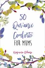 Load image into Gallery viewer, 50 Qur'anic Comforts for Mums