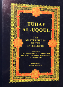 Tuhaf al-Uqoul: The Masterpieces of the Intellects