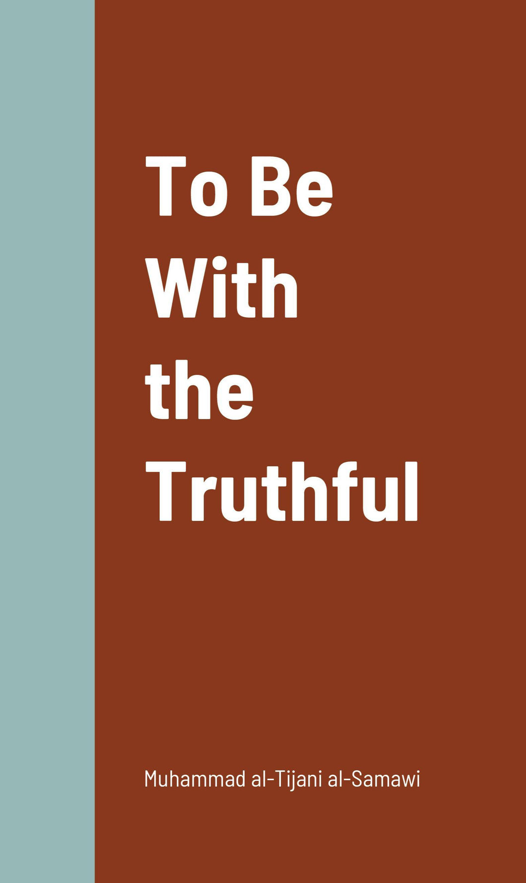 To Be With The Truthful-al-Burāq