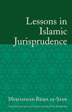 Load image into Gallery viewer, Lessons in Islamic Jurisprudence-al-Burāq