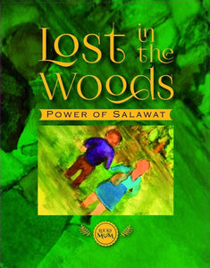 Lost in the Woods: Power of Salawat