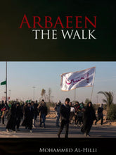 Load image into Gallery viewer, Arbaeen: The Walk
