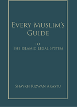 Load image into Gallery viewer, Every Muslim's Guide to The Islamic Legal System