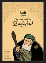Load image into Gallery viewer, Sufi Comics: The Wise Fool of Baghdad