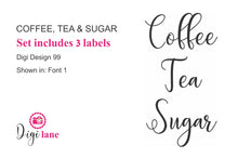 Load image into Gallery viewer, Coffee, Tea & Sugar Pantry Label Set