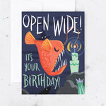 Open Wide Birthday Card