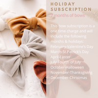 7 month Holiday Bow Subscription