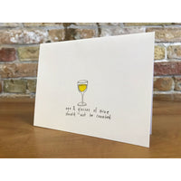 AGE & GLASSES OF WINE SHOULD NOT BE CONNECTED, GREETING CARD