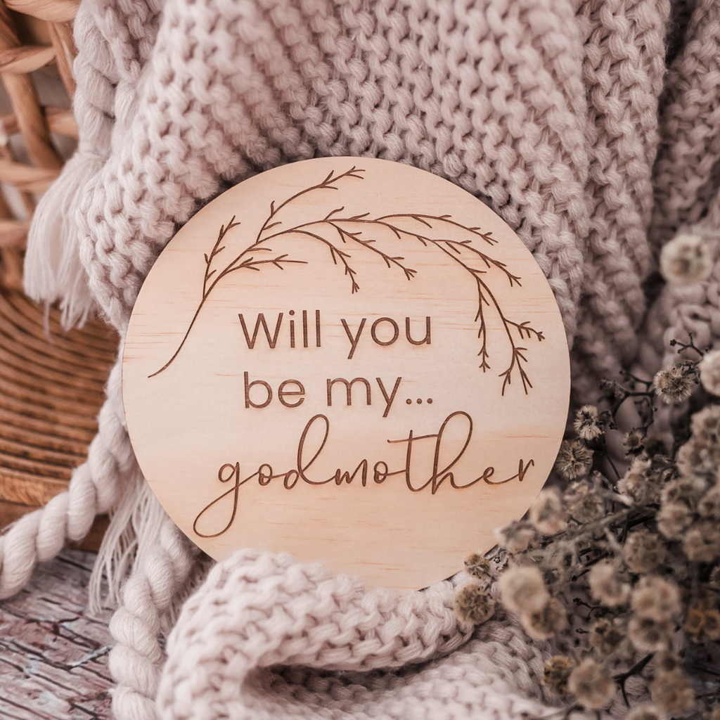 'Will you be my Godmother?' - Wooden Godparent Proposal Disc
