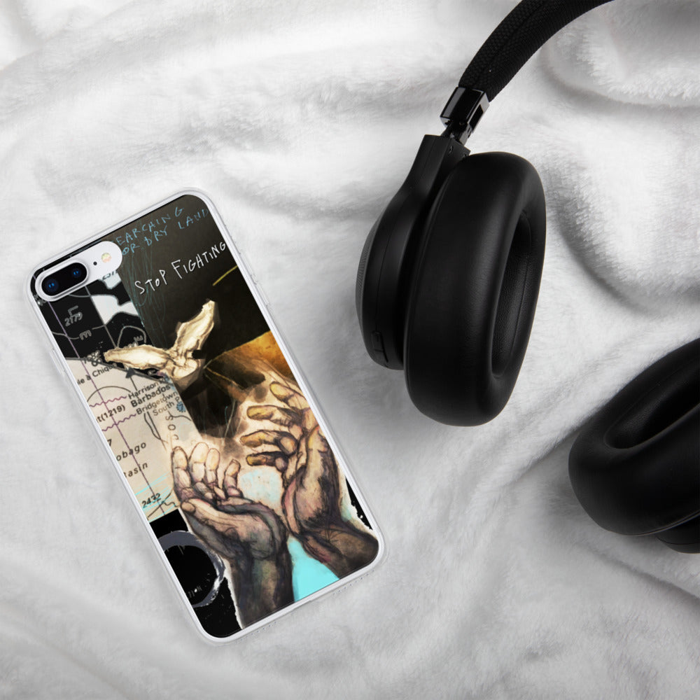 STOP FIGHTING iPhone Case