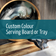Custom colours serving board or tray - MADE TO ORDER