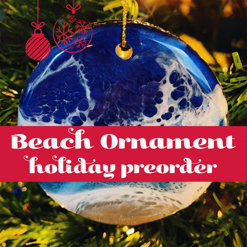 HOLIDAY PREORDER Live Edge Beach Ornament FREE SHIPPING