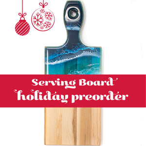 HOLIDAY PREORDER Serving Boards