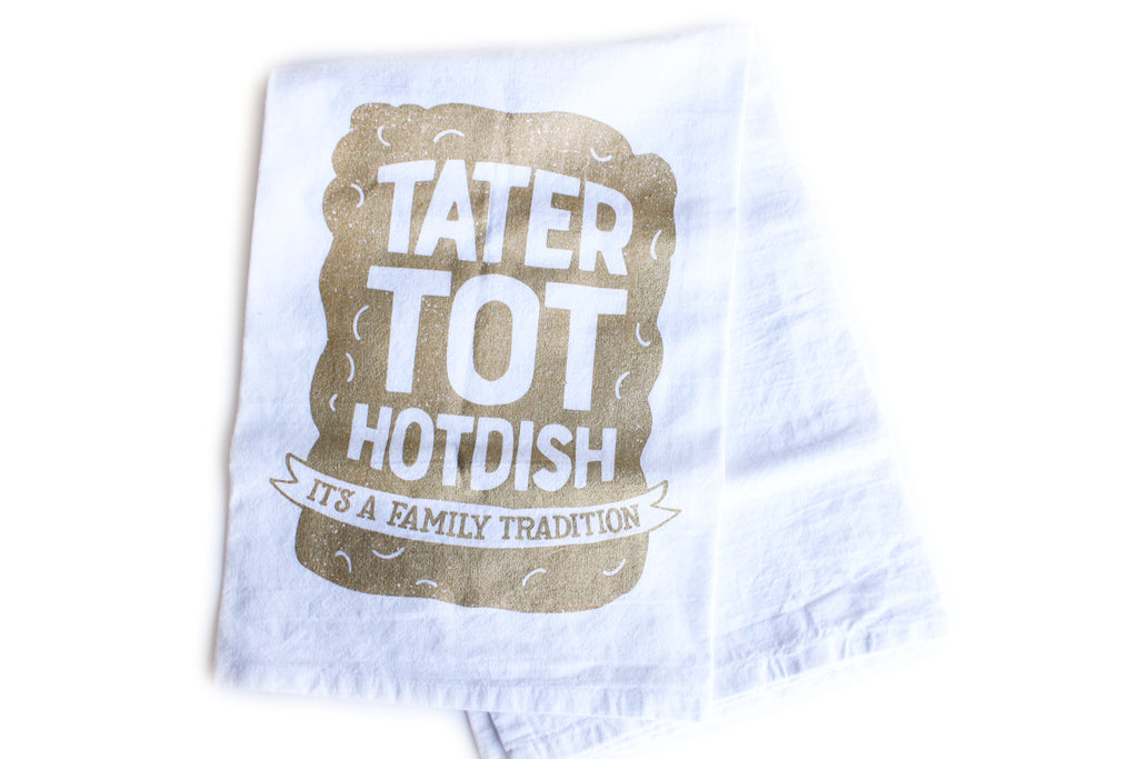 Tater Tot Tradition Tea Towel