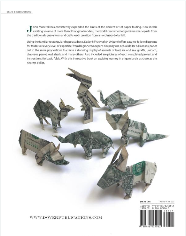 Dollar Bill Animals in Origami by John Montroll