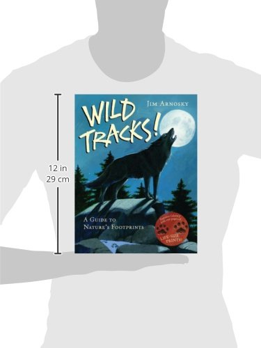 Wild Tracks!: A Guide to Nature's Footprints by Jim Arnosky