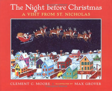 The Night Before Christmas: A Visit From St. Nicholas SIGNED by illus. Max Grover