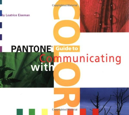 Pantone Guide To Communicating With Color by Leatrice Eiseman