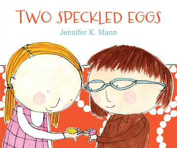 2 Speckled Eggs by Jennifer K. Mann