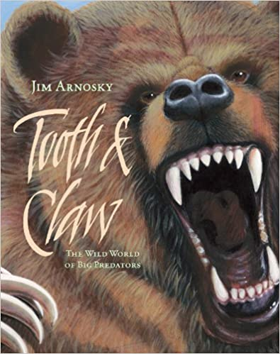 Tooth and Claw by Jim Arnosky