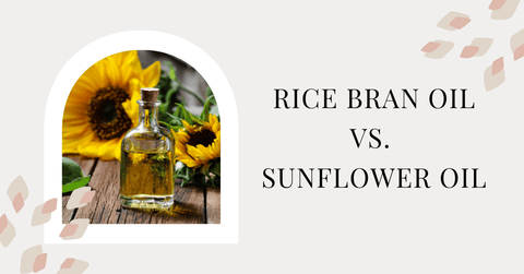 difference between rice bran oil and sunflower oil