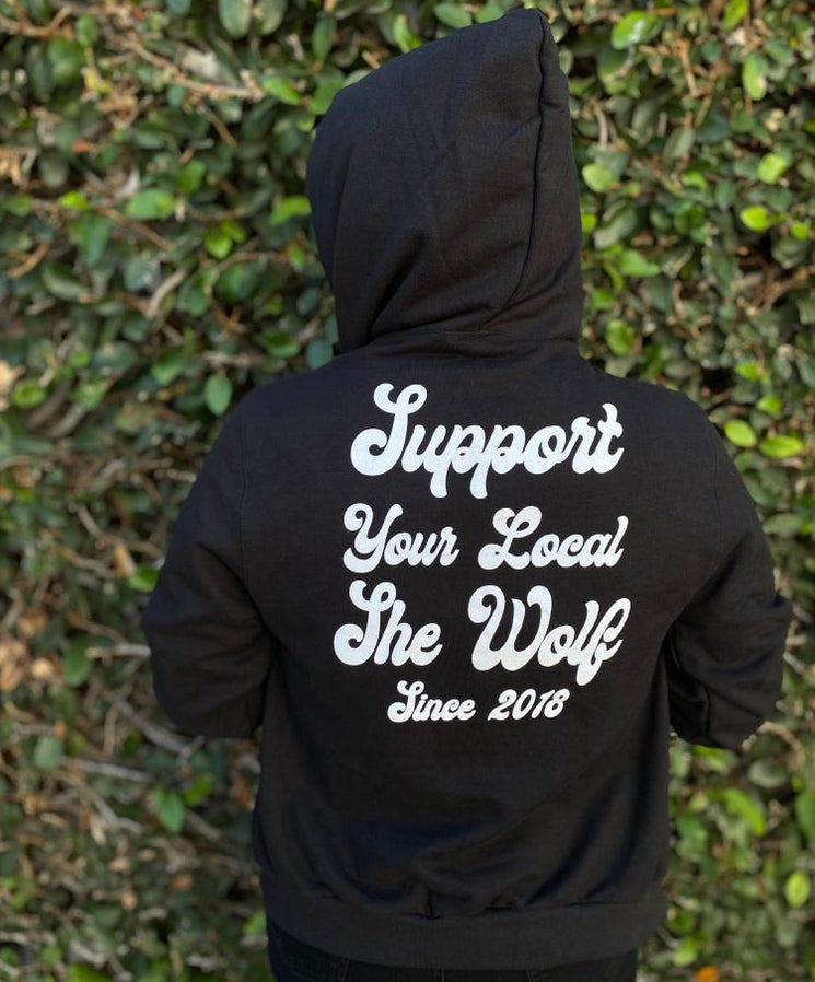 Support Your Local She Wolf Hoodie