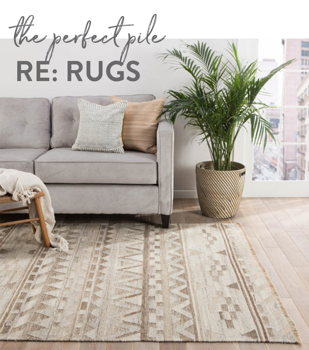 How to find the perfect rug, Dear Keaton