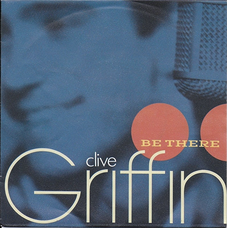 Clive Griffin - Be there