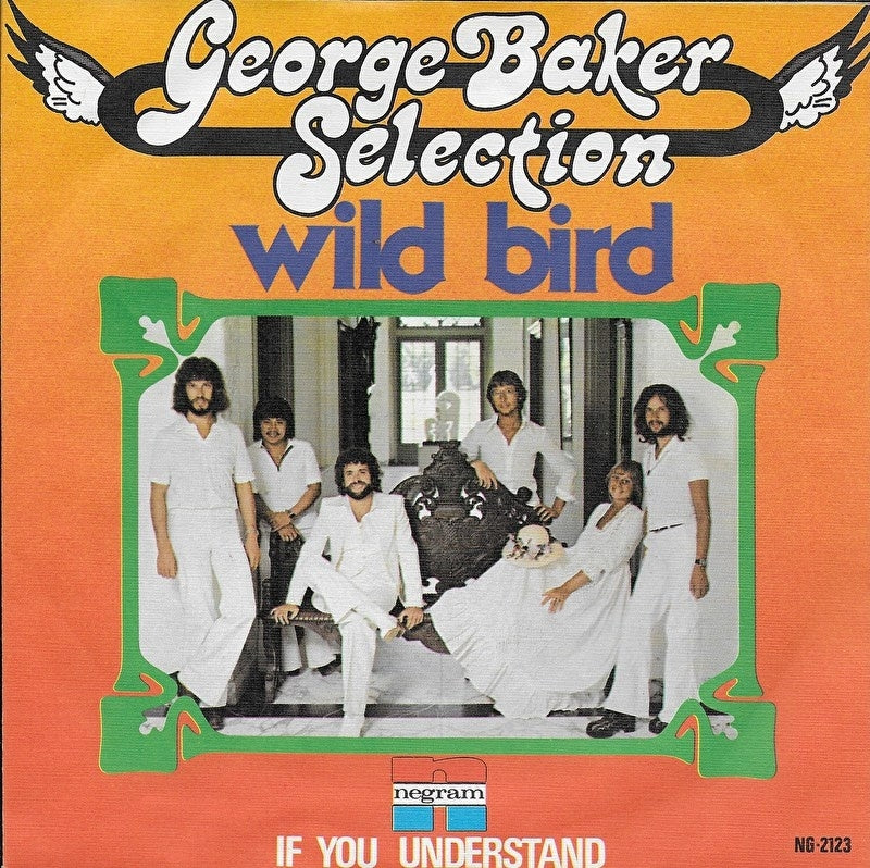 George Baker Selection - Wild bird