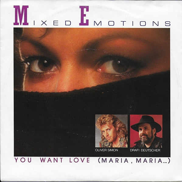 Mixed Emotions - You want love (Maria, Maria)
