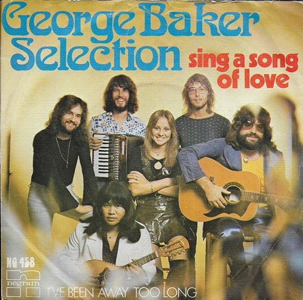 George Baker Selection - Sing a song of love