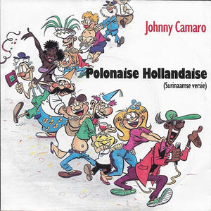 Johnny Camaro - Polonaise Hollandaise (Surinaamse versie)