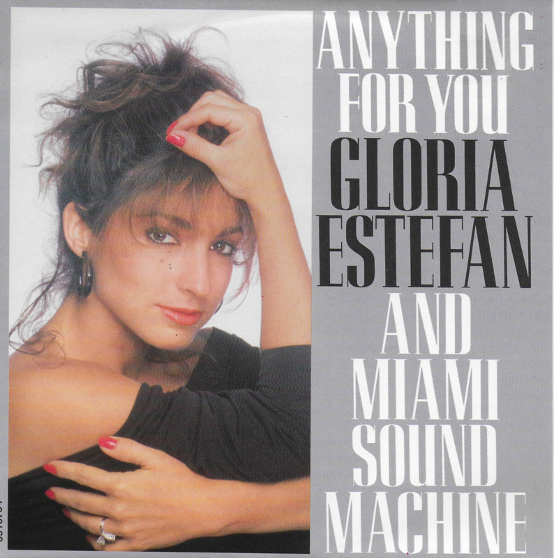 Gloria Estefan and Miami Sound Machine - Anything for you (Alternative cover)