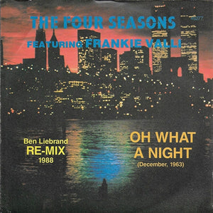 Frankie Valli & The Four Seasons - Oh what a night (december 1963) (ben liebrand remix 1988)