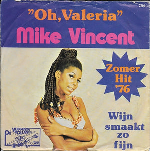 Mike Vincent - Oh, Valeria