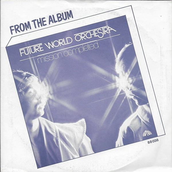 Future World Orchestra - I'm not afraid of the future