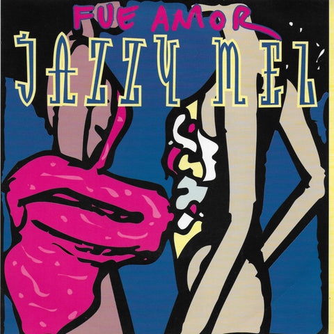 Jazzy Mel feat. Marcello Figueras - Fue amor