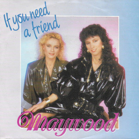 Maywood - If you need a friend