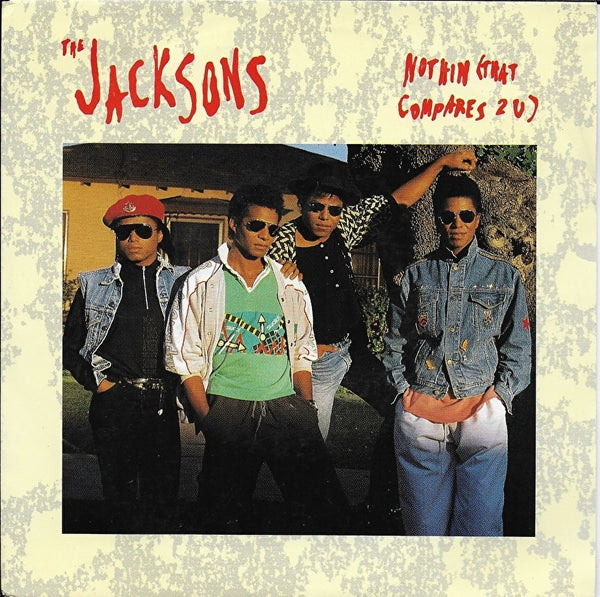 Jacksons - Nothin (that compares 2 u)