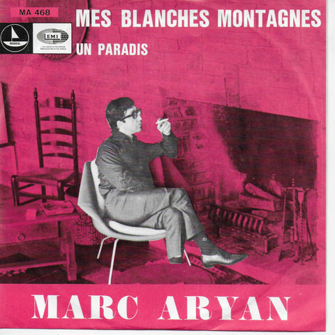 Marc Aryan - Mes blanches montagnes