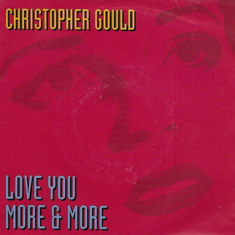 Christopher Gould - Love you more & more