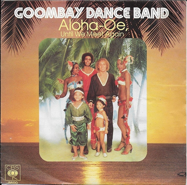 Goombay Dance Band - Aloha-oe (until we meet again)