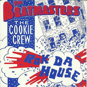 Beatmasters ft. The Cookie Crew - Rock da house