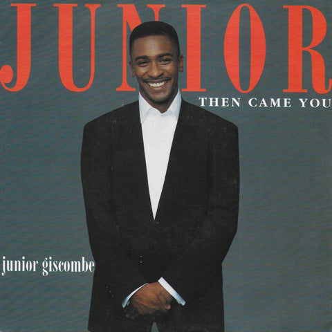Junior Giscombe - Then came you
